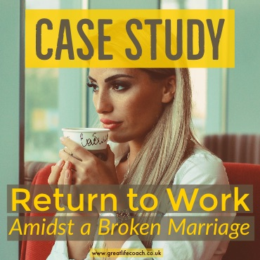 Case Study - Mother Returns to Work and a Broken Marriage