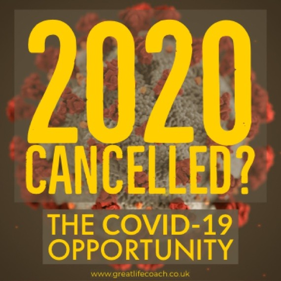 2020 Cancelled? The Covid-19 Opportunity
