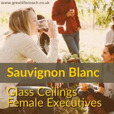 Sauvignon Blanc and Glass Ceilings