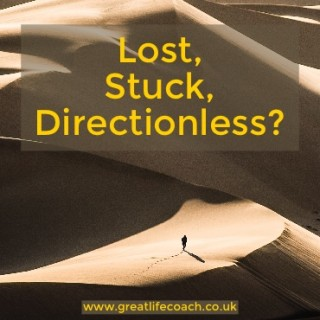 No Direction, Stuck, Lost or in a Fog