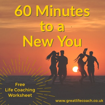 Free Self-Help Life Coaching Worksheet - 60 Minutes to a New You